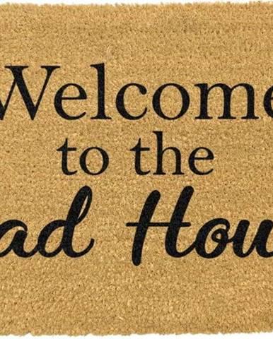 Rohožka z přírodního kokosového vlákna Artsy Doormats Welcome To The Mad House,40x60cm